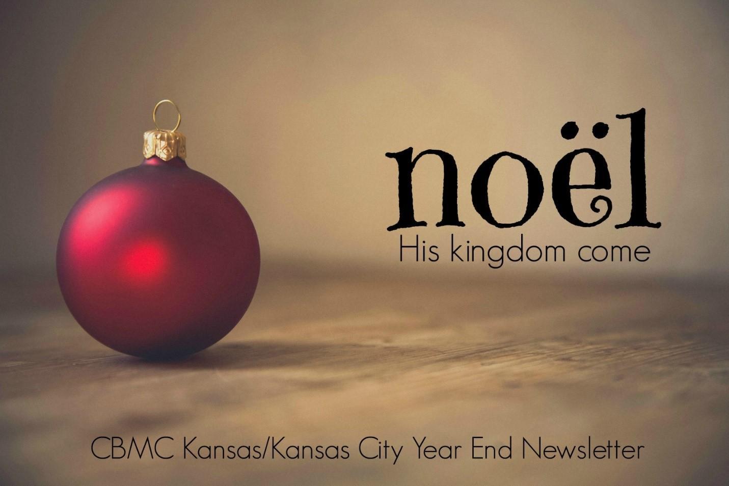 CBMC Kansas / Kansas City Year End Newsletter