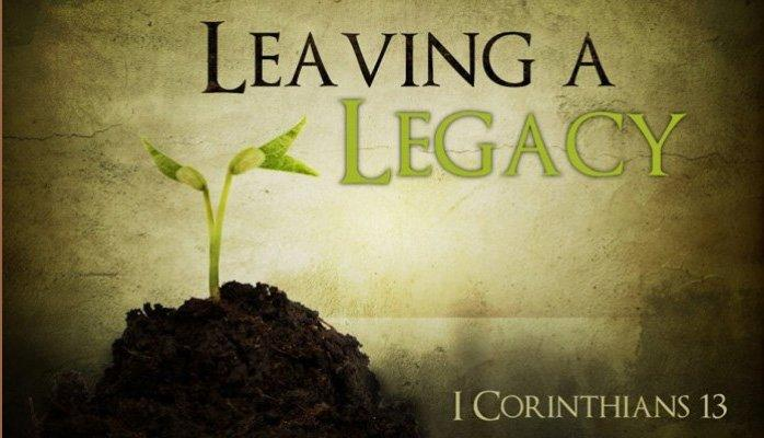 Leaving A Legacy - Is what you're building today in preparation for tomorrow?